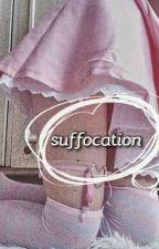 suffocation by __ANA__ROMANOVA__