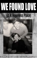 We Found Love in a Hopeless Place (Larry Stylinson Au!) by paintingtheworldgray