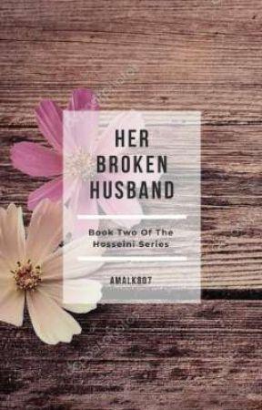 HER BROKEN HUSBAND by Amalk807