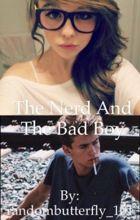 The Nerd and the Bad Boy by randombutterfly_101