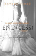 END(LESS) - TOME 3 by rayenn-timeo