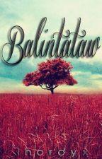Balintataw [Koleksyon ng mga Tula] by lhordyx