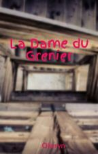 La Dame du Grenier by Olivryn