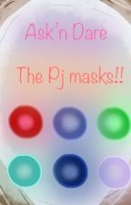 Ask'n Dare the Pj masks  by Pjmasklover