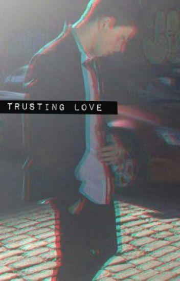 trusting love {a shawn mendes fanfic}
