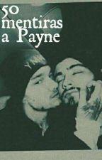 50 mentiras a Payne by ZiamRulesB