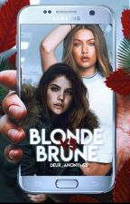 Blonde VS Brune by deux_anonymes