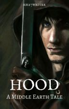 Hood » LotR ((ON HOLD)) by rh27writer