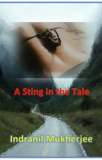A Sting in the Tale by IndranilM