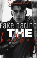 Fake Dating The Bad Boy by MartheMarstrander