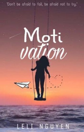 Motivation - Sprüche, Texte, Zitate... - Leli N - Wattpad