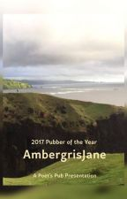 AmbergrisJane Legacy Collection - 2017 Pubber of the Year by PoetsPub