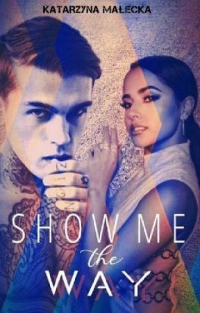 Show Me The Way by ameneris