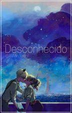 Desconhecido (Primeira E Segunda Temporada) by ChisaiSakura