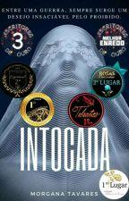 Intocada by Morgannatavares