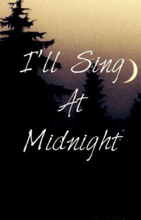 I'll Sing At Midnight by PishXPosh