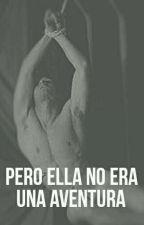 Pero Ella No Era Una Aventura by user81095052