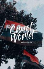 Cruel world ♡ Omegaverse [ls] [h!b] by gohdess