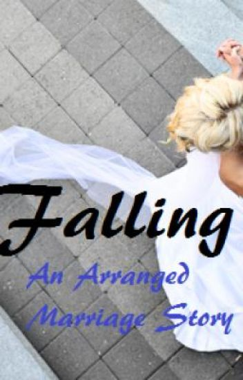Falling ~An Arranged Marriage Story~