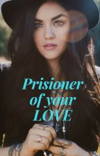 Prisoner of your Love by Emily_Yamamoto