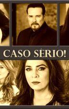 CASO SÉRIO by JulianaRamosAzevedo