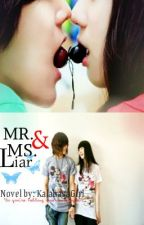Mr. and Ms. Liar (ONGOING) by KalabasaGirl