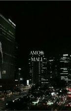 AMOR MALI + CHANGLIX by -BBINSUAL