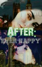 After Ever Happy by camilanomia