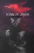 KİRALIK ZEHİR by thesilverbulet