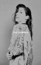 THE DAMNED!  ( book stuff. ) by ACEVENTURAS