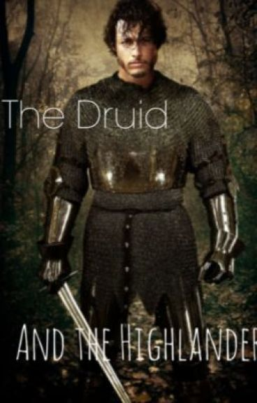 The Druid and The Highlander