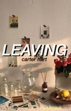 leaving;; carter hart by forevermarner