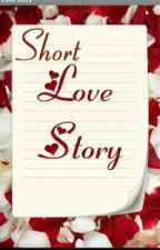 COMPILATION of Short Love Stories by StorySeeker20