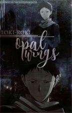 Opal Wings - An Akagami no Shirayukihime! Story by Loki-Roki