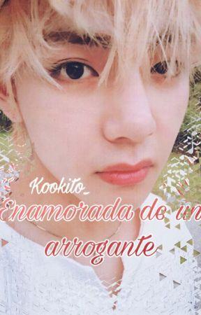 """""""Enamorada de un arrogante"""" [Tae y tu🔓💖] by Kookito_"""