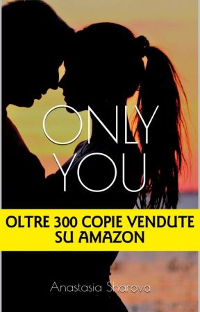 Only You DISPONIBILE EBOOK+CARTACEO by BrokenSmileSmoke