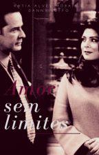 AMOR SEM LIMITES  by KatiaAlvesmorais
