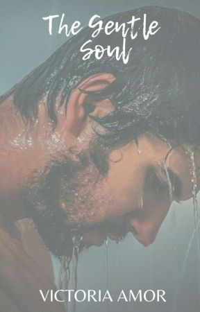 HOT INTRUDER: Rush (The Gentle Soul) To Be Published by Victoria_Amor