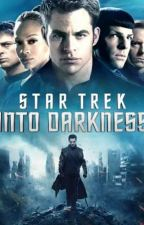 Star Trek Into Darkness (Kirk x Reader) by LayceJ25