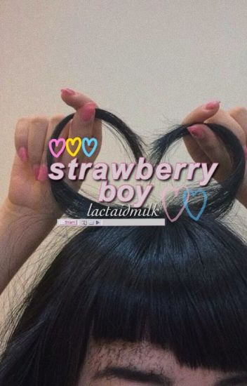 strawberry boy | changlix