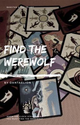 Đọc truyện Find the werewolf | btsrv