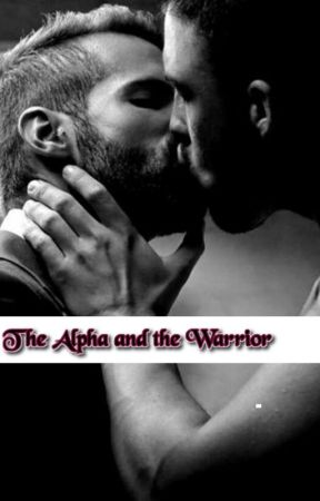 The Alpha and the Warrior by thirteen-twenty