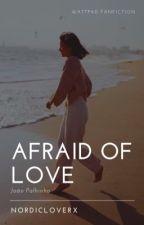 « Affraid of Love » + João Palhinha [X] by pipamp18