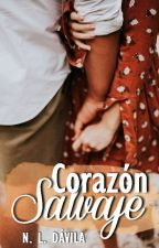 Corazón Salvaje #3 Libro. by beautiful-reader