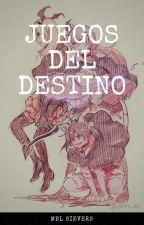 Juegos Del Destino[PAUSADA] by yune_your_love