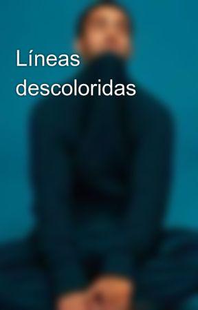 Líneas descoloridas by huracandevacio