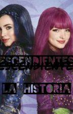 Descendientes la historia by Fernanda1721ofc