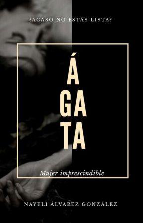 Ágata by NayeliAlvarezGonzale