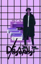 DEADLY DESIRES [D:C] by cryandpunishment