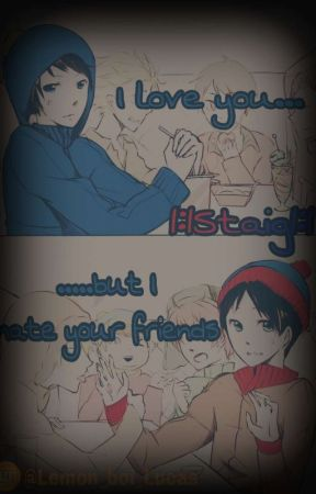 I love you ....But I hate your friends |:|staig|:| by A1paca